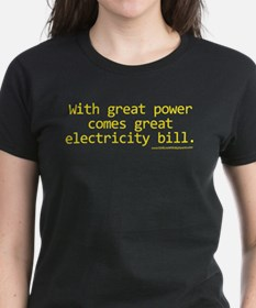 With Great Power Comes Great Electricity Bill T-Sh