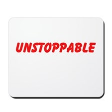 Unstoppable Mousepad