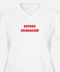 Defund Obamacare Plus Size T-Shirt