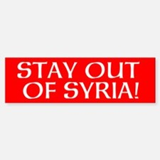 STAY OUT OF SYRIA! - Bumper Bumper Sticker