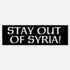 STAY OUT OF SYRIA! -- Bumper Bumper Sticker