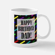 Happy Birthday For Dad Mug