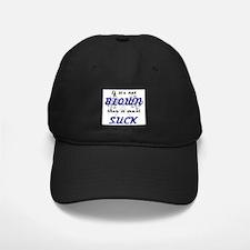 BLOWN: Baseball Hat