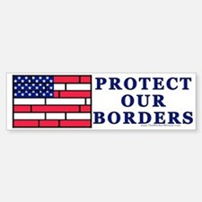 Brick Flag, Protect Our Borde Bumper Bumper Bumper Sticker
