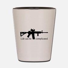 AR-15 Life Can Be Complicated Shot Glass