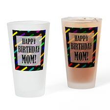 Happy Birthday For Mom Drinking Glass