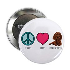 Peace Love & Irish Setters Button