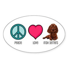 Peace Love & Irish Setters Oval Decal