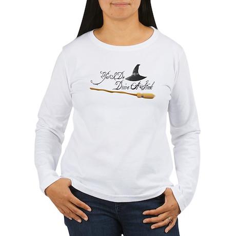 Yes I do drive a stick Women's Long Sleeve T-Shirt