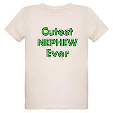 CUTEST NEPHEW EVER 2 T-Shirt