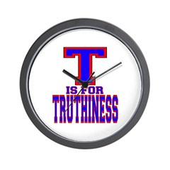 T is for Truthiness Wall Clock