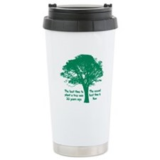 Plant a Tree Now Travel Mug