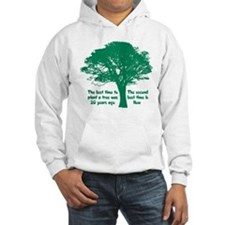 Plant a Tree Now Hoodie