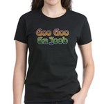Goo Goo Ga Joob Women's Dark T-Shirt