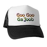 Goo Goo Ga Joob Trucker Hat