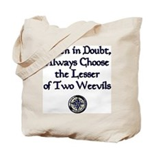 The Lesser of Two Weevils Tote Bag