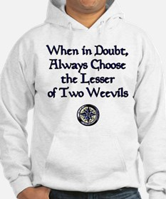 The Lesser of Two Weevils Hoodie
