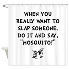 Slap Mosquito Shower Curtain