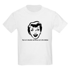 Dip me in chocolate and throw Kids T-Shirt