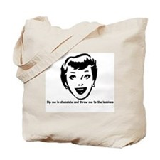 Dip me in chocolate and throw Tote Bag