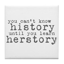 History vs. Herstory Tile Coaster