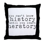 History vs. Herstory Throw Pillow