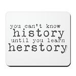 History vs. Herstory Mousepad