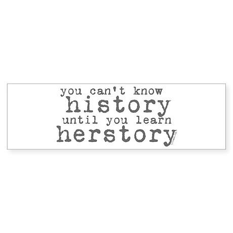 History vs. Herstory Bumper Sticker