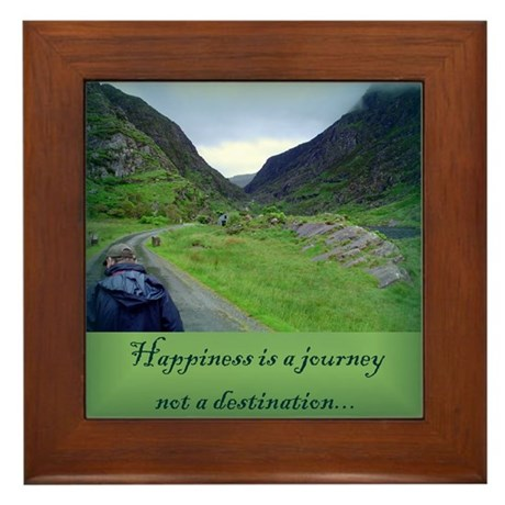 HAPPINESS IS A JOURNEY... Framed Tile