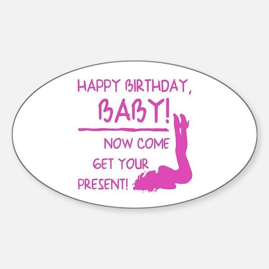 Sexy Birthday Gift For Men Sticker (Oval)