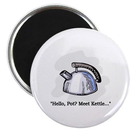 """Hello Pot? Meet Kettle... 2.25"""" Magnet (10 pack)"""