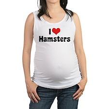 I Love Hamsters Maternity Tank Top