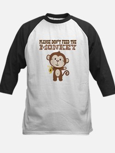 Please Dont Feed Monkey Baseball Jersey