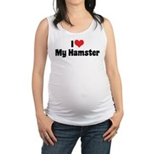 I Love My Hamster Maternity Tank Top