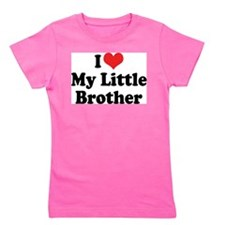 I love my little brother Girl's Tee