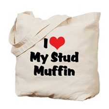I Love My Stud Muffin Tote Bag