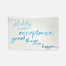 Ability Meets Acceptance Rectangle Magnet