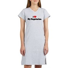 I Love My Vegetarian Women's Nightshirt