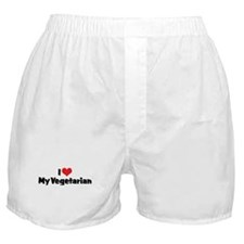 I Love My Vegetarian Boxer Shorts