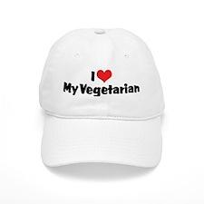 I Love My Vegetarian Baseball Cap