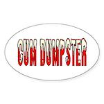 Cum Dumpster 3 Oval Sticker