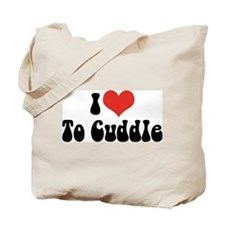 I Love To Cuddle Tote Bag