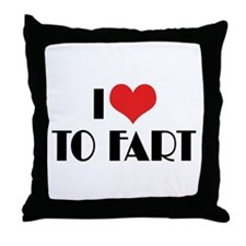 I Love To Fart 2 Throw Pillow