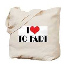 I Love To Fart 2 Tote Bag