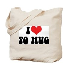 I Love To Hug Tote Bag