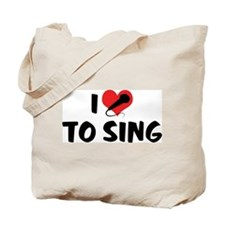 I Love To Sing 2 Tote Bag