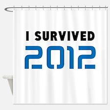 2012 DOOMSDAY Shower Curtain