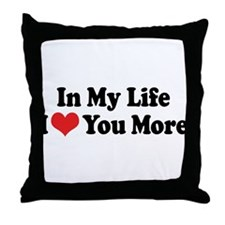 In My Life I Love Throw Pillow