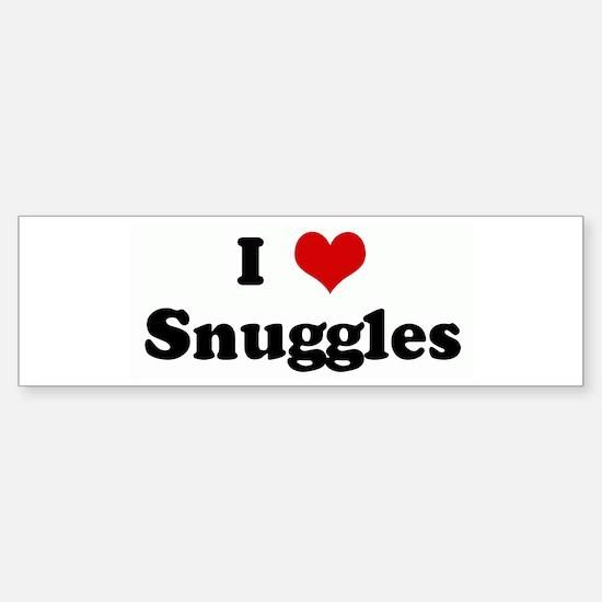 I Love Snuggles Bumper Bumper Bumper Sticker