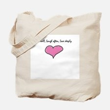 Live Well, Laugh Often, Love Tote Bag